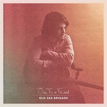 Old Sea Brigade: Ode To a Friend (Vinyl)
