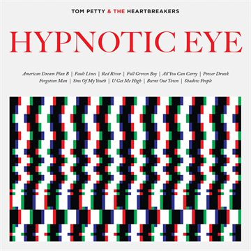Petty, Tom And The Heartbreakers: Hypnotic Eye (Vinyl)