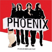 Phoenix: It's Never Been Like That (Vinyl)