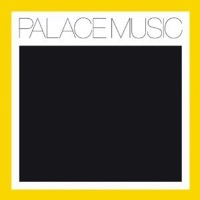 Palace Music: Lost Blues & Other Songs (Vinyl)
