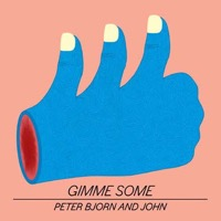 Peter Bjorn And John: Gimme Some (CD)