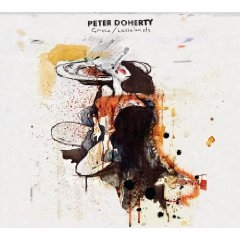 Doherty, Pete: Grace And Wastelands