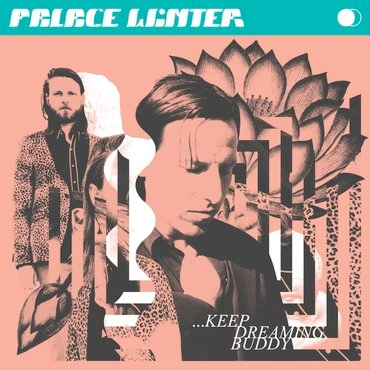 Palace Winter: ...Keep Dreaming, Buddy (CD)