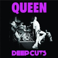 Queen: Deep Cuts Vol. 1 1973-76 (CD)