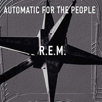 R.E.M.: Automatic For The People (Vinyl)