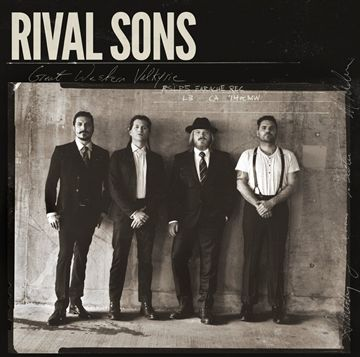 Rival Sons: Great Western Valkyrie (Vinyl)