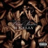 R. Kelly: Black  Panties
