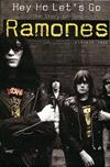 Ramones, The: Hey Ho Let's Go - the Story of the Ramones