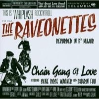 The Raveonettes: Chain Gang Of Love (Vinyl)