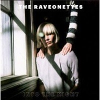 The Raveonettes: Into The Night EP