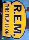 R.e.m.: This Film Is On (DVD)