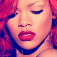 Rihanna: Loud - Revised