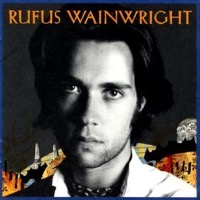 Wainwright, Rufus: Rufus Wainwright