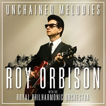 Orbison, Roy: Unchained Melodies - Roy Orbison & The Royal Philharmonic Orchestra (CD)