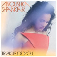 Shankar, Anoushka & Jones, Norah: Traces Of You