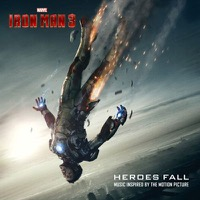 Soundtrack: Iron Man 3 - Heroes Fall