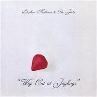 Malkmus, Stephen & The Jicks: Wig Out At Jagbags