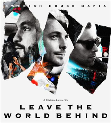 Swedish House Mafia: Leave The World Behind (DVD)