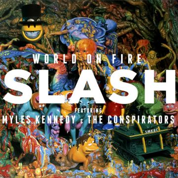 Slash: World On Fire (Vinyl)