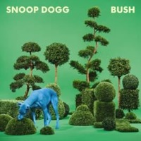 Snoop Dogg: Bush