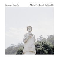 Sundfør, Susanne: Music For People In Trouble (Vinyl)