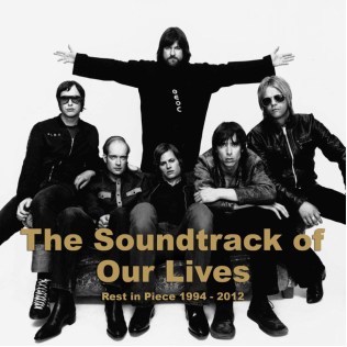 The Soundtrack Of Our Lives: Rest in Piece 1994-2012 (2xCD)