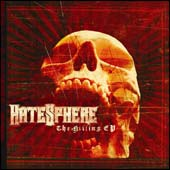 Hatesphere: The killing EP