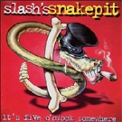 Slash: Slash's Snakepit - It's Five O'Clock Somewhere