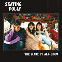 Skating Polly: The Make It All Show (CD)