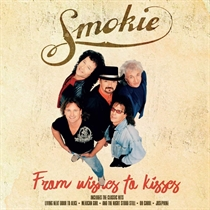 Smokie: From Wishes To Kisses (Vinyl)