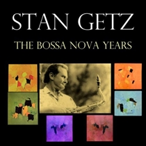 Getz, Stan: The Stan Getz Bossa Nova Years (Vinyl Box)