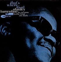 Turrentine, Stanley: That's Where It's At (Vinyl)