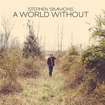 Simmons, Stephen: A World Without (CD)