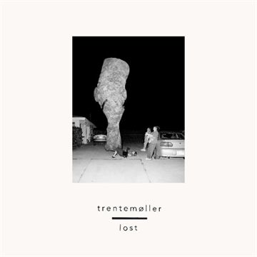 Trentemøller: Lost