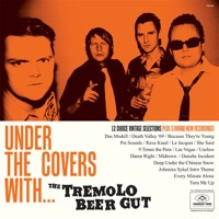 The Tremolo Beer Gut: Under The Covers With...