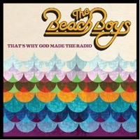 Beach Boys: That's Why God Made The Radio