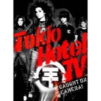 Tokio Hotel: Tokio Hotel TV – Caught On Camera