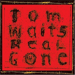 Waits, Tom: Real Gone