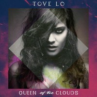 Tove Lo: Queen Of The Clouds (Vinyl)