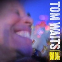 Waits, Tom: Bad As Me (Vinyl)
