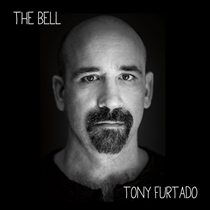 Furtado, Tony: The Bell (2xCD)