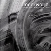 Underworld: Barbara Barbara, We Face a Shining Future (Vinyl)