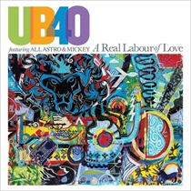 UB40 featuring Ali, Astro & Mickey: A Real Labour Of Love (Vinyl)