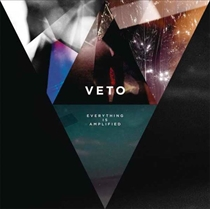 Veto: Everything Is Amplified (Vinyl)