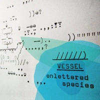 Vessel: Enlettered Species