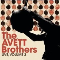 Avett Brothers, The: Live Vol. 3
