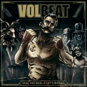 Volbeat: Seal the Deal & Let\'s Boogie (2xVinyl)