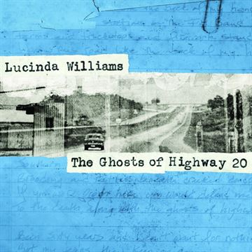 Williams, Lucinda: The Ghosts of Highway 20 (3xVinyl)