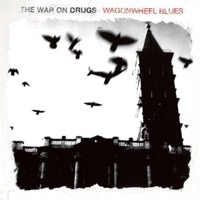 War On Drugs: WagonWheel Blues (Vinyl)