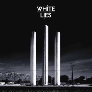 White Lies: To Loose My Life
